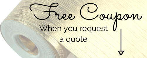"""The text """"free coupon when you request a quote"""" sits in front of a fancy roll of gold wallpaper"""